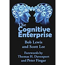 The Cognitive Enteprise (English Edition)