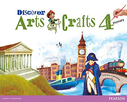 Discover arts & crafts 4 pupil's book
