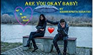 ARE YOU OKAY BABY!: ஆர் யூ ஓகே பேபி! (Tamil Edition)