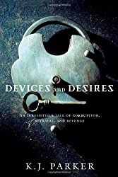 Devices and Desires (Engineer Trilogy, Band 1)