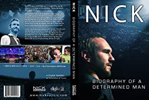 Nick Vujicic DVD: NICK Biography of a Determined Man