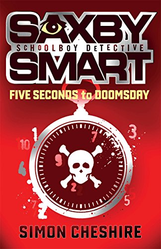 5-seconds-to-doomsday-saxby-smart-schoolboy-detective