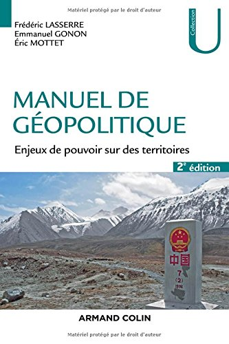 Manuel de géopolitique : Enjeux de pouvoir sur des territoires