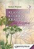 Klassische Küchenkräuter mit Rezepten: Band 2 (Rhino Westentaschen-Bibliothek)