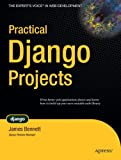 Practical Django Projects (Pratical Projects)