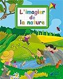 Image de Imagier de la Nature (Imagiers Creatifs)