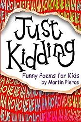 Just Kidding: funny poems for kids