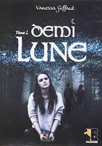 Demi-Lune Tome 2 par Vanessa Giffaut
