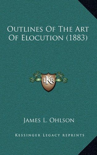 Outlines of the Art of Elocution (1883)