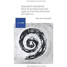 Pasado y presente: De la Gran Depresión del siglo XX a la Gran Recesión del siglo XXI