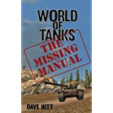 World of Tanks: The Missing Manual (English Edition)