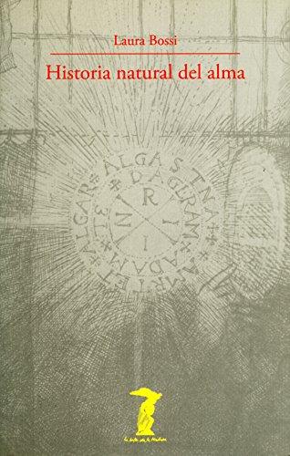 Historia natural del alma (La balsa de la Medusa nº 164) por Laura Bossi