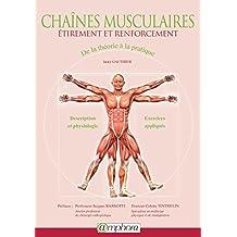Chaines Musculaires - Etirement et Renforcement - De la théorie à la pratique