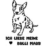 Autoaufkleber Bullterrier mit spruch *ICH LIEBE MEINE BULLI MAUS* verschiedene Farben 25x30 cm (Türkis Glanz)