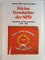 Kleine Geschichte der SPD. Darstellung und Dokumentation 1848-1990
