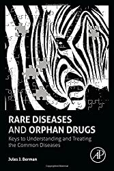 Rare Diseases & Orphan Drugs