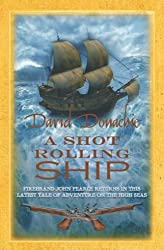 A Shot Rolling Ship (John Pearce series Book 2)
