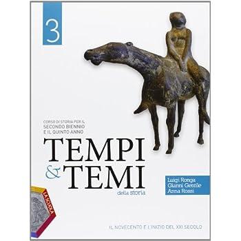 Tempi & Temi Della Storia. Per Le Scuole Superiori. Con Espansione Online: 3