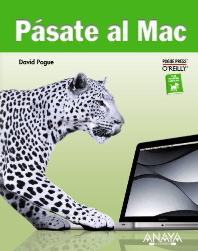 Pásate al Mac (Títulos Especiales) por David Pogue