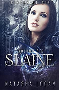 Slaine (Part Six) (Circle of Six Book 6) (English Edition) di [Logan, Natasha]