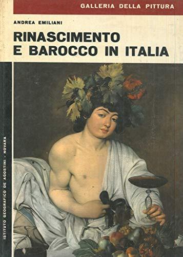 Rinascimento e Barocco in Italia.