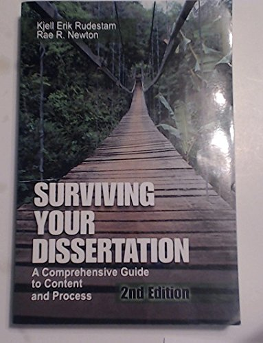 Surviving Your Dissertation A Comprehensive Guide to Content and Process 2nd Edition (Second Edition)
