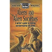 Aliens and Alien Societies (Science Fiction Writing Series)