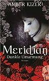 Meridian: Dunkle Umarmung (PAN)