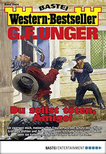 Descargar Bi Torrent G. F. Unger Western-Bestseller 2404 - Western: Du söllst töten, Amigo! PDF Gratis 2019
