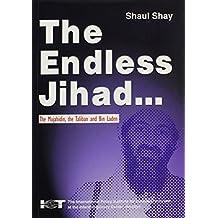 Endless Jihad: The Mujahidin, the Taliban and Bin Laden