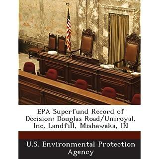 EPA Superfund Record of Decision: Douglas Road/Uniroyal, Inc. Landfill, Mishawaka, in