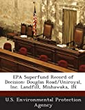 EPA Superfund Record of Decision: Douglas Road/Uniroyal, Inc. Landfill, Mishawaka, in