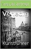 Venedig: Kunstführer