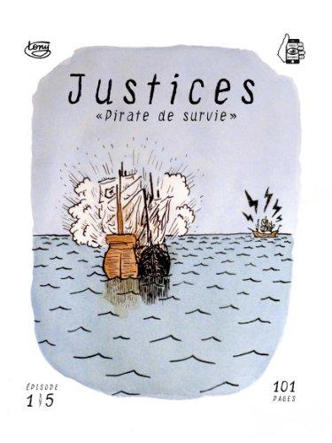 Livre gratuits Justices: Pirate de survie pdf ebook