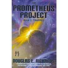 [THE PROMETHEUS PROJECT, BOOK 1: TRAPPED (PROMETHEUS PROJECT) BY (Author)Richards, Douglas E]Paperback(May-2010)