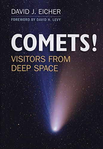 COMETS!: Visitors from Deep Space by David J. Eicher (2013-09-29)