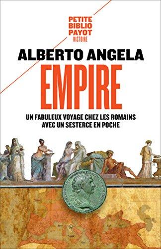 Empire Antik (Empire: Un fabuleux voyage chez les Romains avec un sesterce en poche (French Edition))