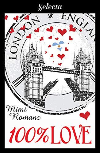 100% Love de [Romanz, Mimi]
