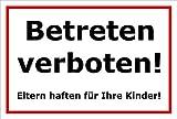 Schild Betreten verboten Eltern haften für Ihre Kinder – 15x20cm, 30x20cm und 45x30cm – Bohrlöcher Aufkleber Hartschaum Aluverbund -S00106B
