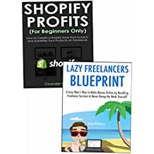 Quick-Start Guides to Making Money at Home: Shopify Selling & Online Service Freelancing (English Edition)