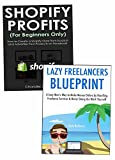 Quick-Start Guides to Making Money at Home: Shopify Selling & Online Service Freelancing