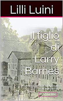 Il figlio di Larry Barnes (I Take Away Vol. 1) (Italian Edition) by [Luini, Lilli]