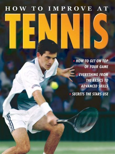 How To Improve At Tennis by TickTock Books (2005-07-21)