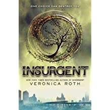 Insurgent (Divergent Trilogy (Hardcover) #02) Roth, Veronica ( Author ) May-01-2012 Hardcover