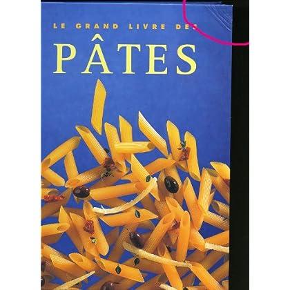Le grand livre des pâtes