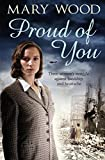 Proud of You by Mary Wood