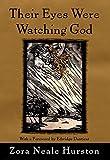 Their Eyes Were Watching God by Zora Neale Hurston (2000-10-24)