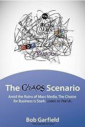 The Chaos Scenario