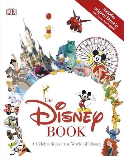 The Disney Book: A Celebration of the World of (Alter Disney Figuren)