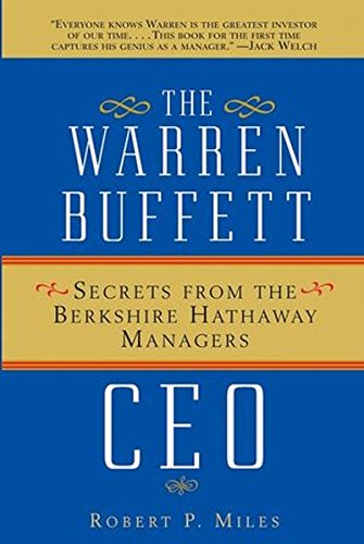 Warren Buffett CEO P: Secrets from the Berkshire Hathaway Managers